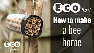 Eco How: How to make a bee home