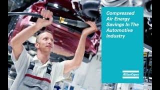 Atlas Copco - Compressed air energy savings in the Automotive industry