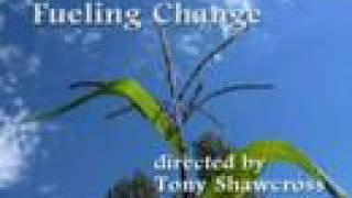 Fueling Change - A Biodiesel Documentary - Part 1 of 2