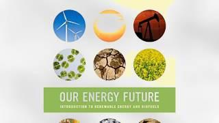 Our Energy Future: Introduction to Renewable Energy and Biofuels | Ebook