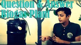 Live Q&A session about Bio-gas plant (anaerobic digester)