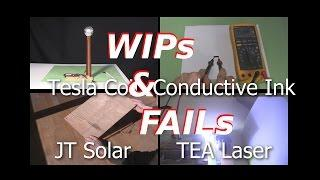 Tesla coil, conductive ink, joule thief, solar and TEA laser