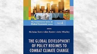 The Global Development of Policy Regimes to Combat Climate Change: 4 | Ebook