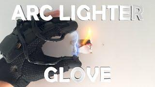 DIY Arc Lighter Glove! - Spy Gadget (Electric, Burns Anything You Touch!!!)