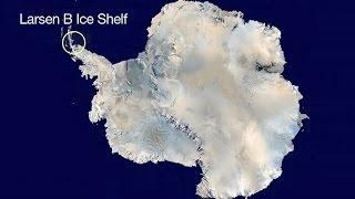Antarctica's Larsen B Ice Shelf: The Final Act 2015 NASA JPL; Global Warming, Climate Change
