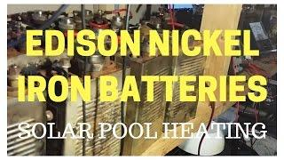 Edison Nickel Iron Batteries - Solar Energy