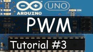 Arduino Tutorial #3 - PWM