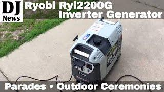 #RyobiOutdoors Ryi2200G Inverter Generator Test Demo | Disc Jockey News