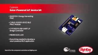 Cypress Solar-Powered IoT Device Kit | Digi-Key Daily