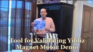 Sterling Describes Tool for Validating Yildiz Magnet Motor Demo