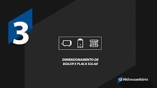 QiHidrossanitário - Dimensionamento de boiler e placa solar