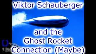 Viktor Schauberger and the Ghost Rocket UFO connection - Out There Chan Ep#17 (17Apr17)