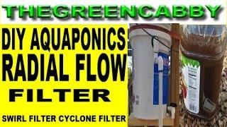 DIY AQUAPONICS RADIAL FLOW FILTER  FISH TANK SWIRL FILTER CYCLONE FILTER ORGANIC GARDENING FISH FARM