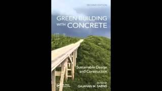 Green Building with Concrete Sustainable Design and Construction Second Edition