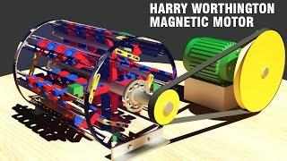 Free Energy Generator, HARRY WORTHINGTON Magnetic Motor