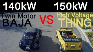 140kW Low Volt BAJA VS 150kW High Volt VW THING -  DRAG RACE