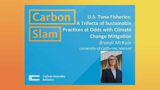 Brandi McKuin Merced: U.S. Tuna Fisheries: Sustainable Practices at Odds with Climate Mitigation