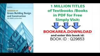 Handbook of Green Building Design and Construction, Second Edition  LEED, BREEAM, and Green Globes