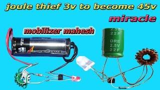 "3 VOLT TO BECOME 45 VOLT JOULE THIEF  POWER SUPPLY  "" miracle """