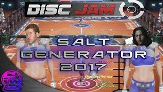 Salt Generator 2017? Disc Jam with SwitchBladeJay