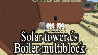"Magneticraft ""tutorial"" - Solar tower és Boiler multiblock - 8. rész (Minefanatic)"