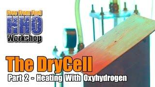 "HHO Workshop ""Free From Fuel"": Heating With Oxyhydrogen (DVD Chapter 2)"