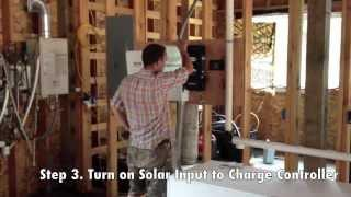 4 Critical Steps for Starting Power to and Off Grid Solar Energy System.