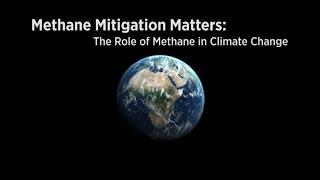 Methane Mitigation Matters:  The Role of Methane on Climate Change