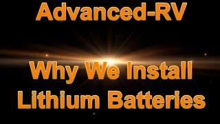 Why Advanced-RV Installs Lithium Batteries