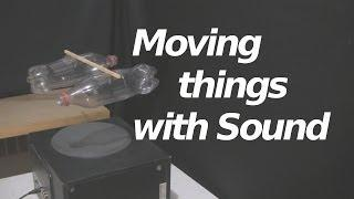 How to Move Things with Sound/Acoustic Propulsion