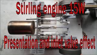 Stirling Engine 15W Electric Generator- Inlet valve effect demonstration.