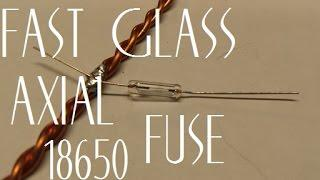 Diy Tesla Powerwall ep31 Fast Glass Axial Fuse Awesome Results!!!