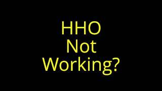 HHO Not Working