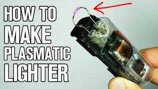 How To Make Plasmatic Lighter