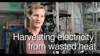 Harvesting Electricity From Wasted Heat