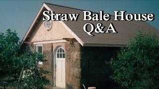 Strawbale House - Q&A