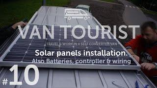 installation of 420W Solar Panels, Batteries and MPPT charge controller full DIY guide in a van