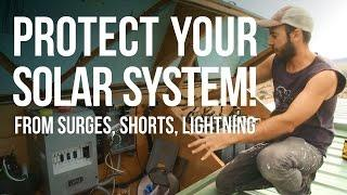 How to Protect Your Solar System From Surges, Shorts, Lightning, and Haduken
