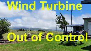 My Dad's Wind Turbine Is Out Of Control Free Spinning No Load Off Grid Home