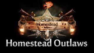 Homestead Outlaws - Living Off Grid In America