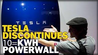 TESLA DISCONTINUES 10-KWH POWERWALL