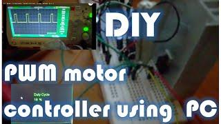 DIY PWM DC motor controller using the PC