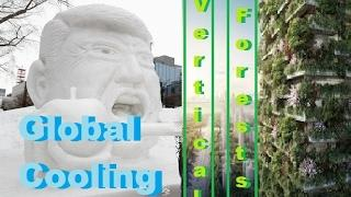 Global Cooling in Seattle + Vertical Forests in China