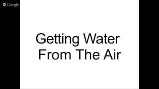 PROVEN VIDEO: Getting Water From The Air