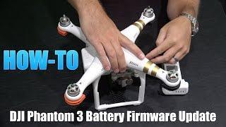 DJI Phantom 3 Battery Firmware Update Tutorial