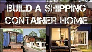 Build Shipping Container Home - Shipping Container Home