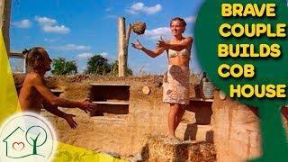DIY Cob House - Brave Couple builds own Dream's House from Cob