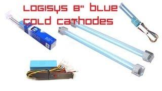 "LOGISYS 8"" Cold Cathode Light Kit Unboxing/Review (Blue)"