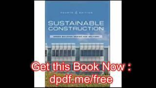Free Download Sustainable Construction Green Building Design and Delivery