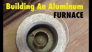 How I Built My Aluminum Foundry Furnace For Melting Metal - MSFN